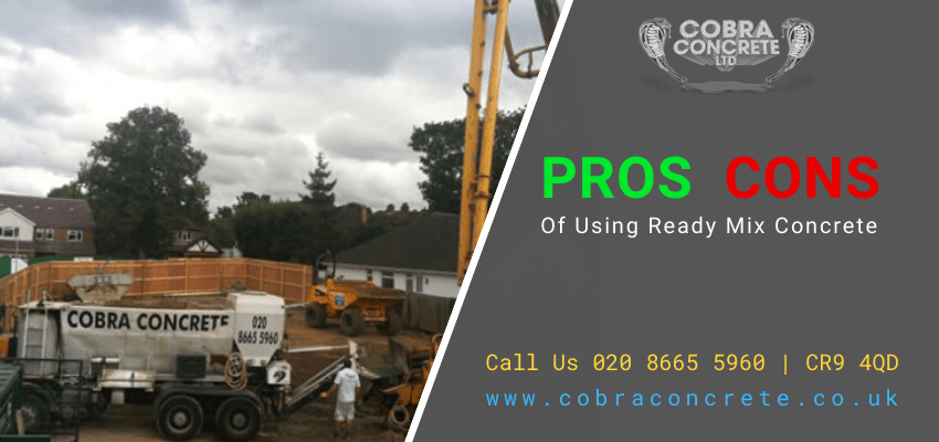 Pros And Cons Of Using Ready Mix Concrete