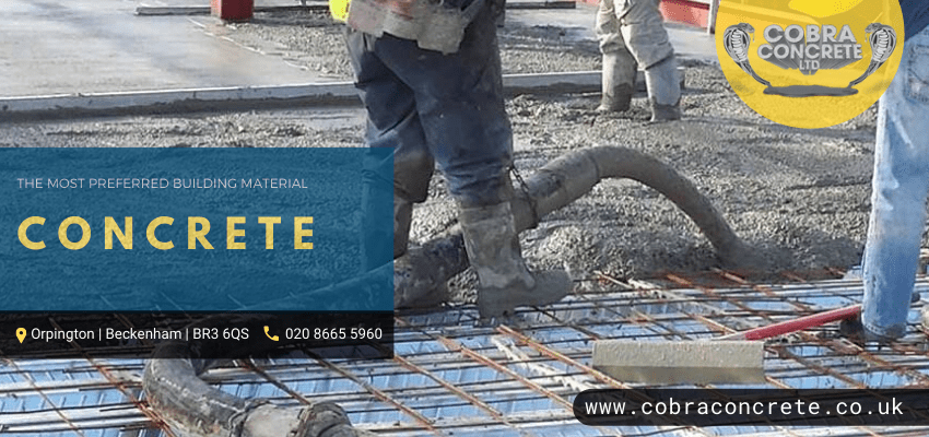 4 Reasons Why Concrete Is The Most Preferred Building Material