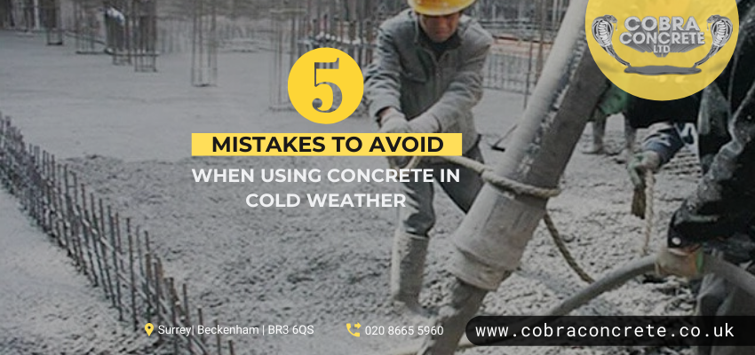 Using Concrete In Cold Weather? Few Things You Should Avoid