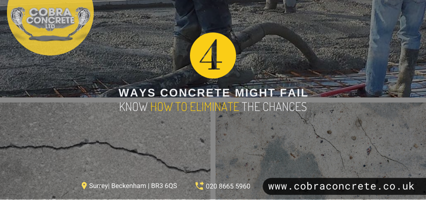 4 Reasons behind the Failure of Concrete and How to Avoid Such a Situation