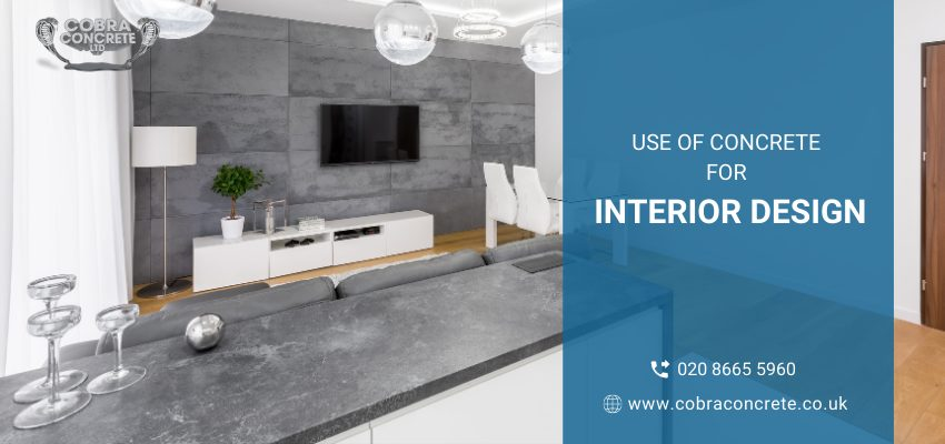 Common Use of Concrete in Interior Designing Projects