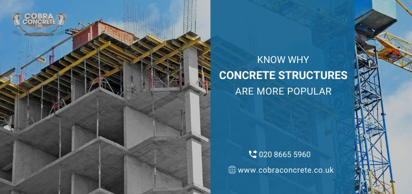 Know Why Concrete Structures Are More Popular Than Steel Structures
