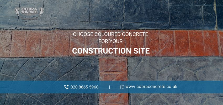 Why Choose Coloured Concrete for Your Construction Site