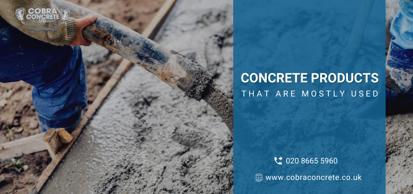 Types of Concrete Products You Can Use